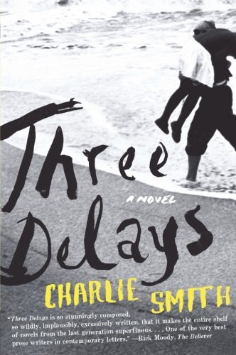 Three Delays: Smith, Charlie