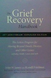 9780061859496: The Grief Recovery Handbook : The Action Program for Moving Beyond Death, Divorce, and Other Losses