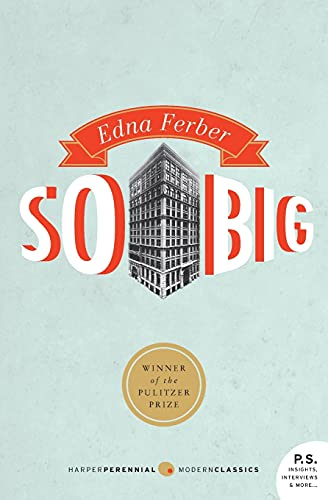 So Big (0061859982) by Edna Ferber