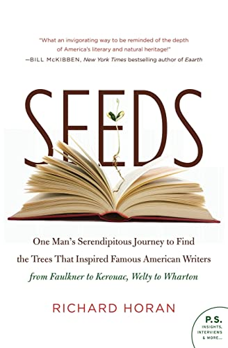 9780061861680: Seeds: One Man's Serendipitous Journey to Find the Trees That Inspired Famous American Writers from Faulkner to Kerouac, Welty to Wharton (P.S.)