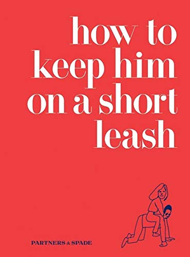9780061862755: How to Keep Him on a Short Leash