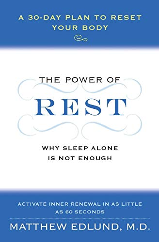 9780061862779: The Power of Rest: Why Sleep Alone Is Not Enough. A 30-Day Plan to Reset Your Body