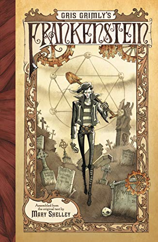 9780061862977: Gris Grimly's Frankenstein, or, The Modern Prometheus