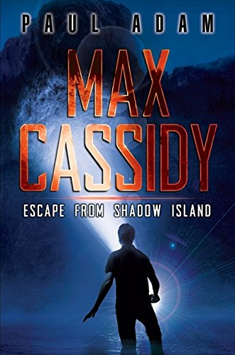 9780061863233: Max Cassidy: Escape from Shadow Island