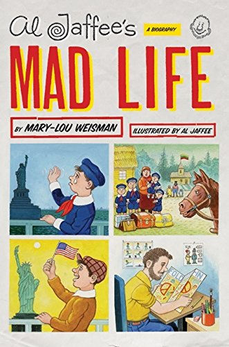 9780061864483: Al Jaffee's Mad Life: A Biography