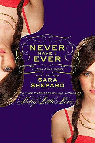 9780061869723: Never Have I Ever (Lying Game)