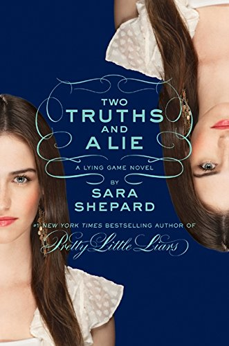 9780061869747: Two Truths and a Lie (The Lying Game, No. 3)