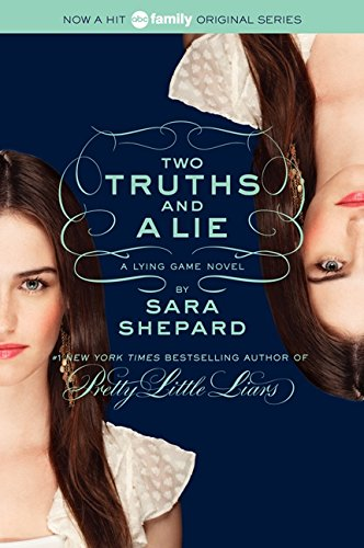 9780061869754: The Lying Game #3: Two Truths and a Lie