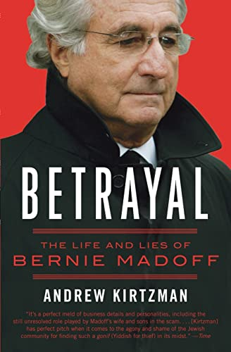 9780061870774: Betrayal: The Life and Lies of Bernie Madoff