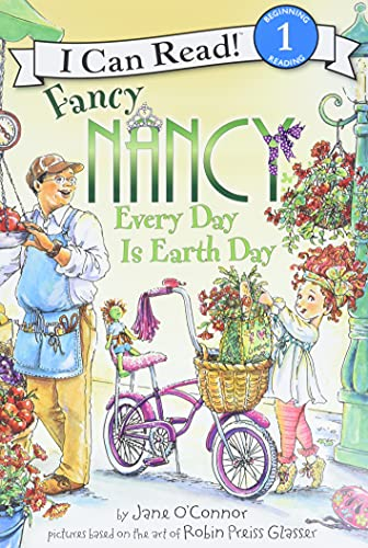 9780061873263: Fancy Nancy: Every Day Is Earth Day (I Can Read Level 1)