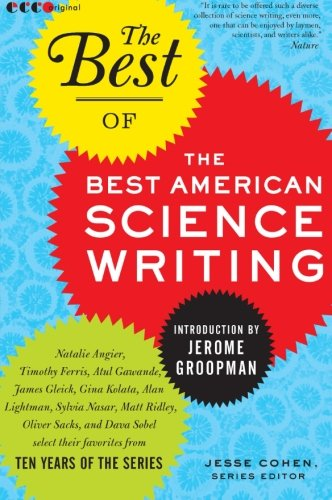 9780061875007: The Best of the Best American Science Writing
