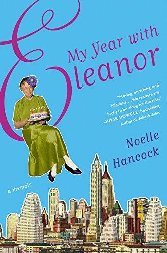 9780061875038: My Year with Eleanor: A Memoir