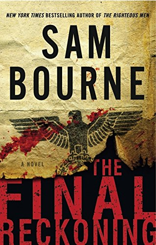 9780061875748: The Final Reckoning: A Novel