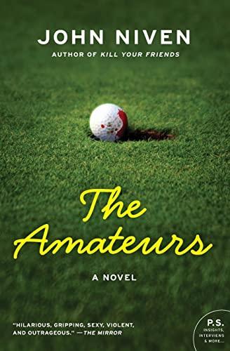 9780061875892: The Amateurs: A Novel