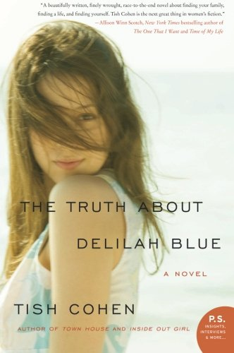 9780061875977: The Truth About Delilah Blue: A Novel