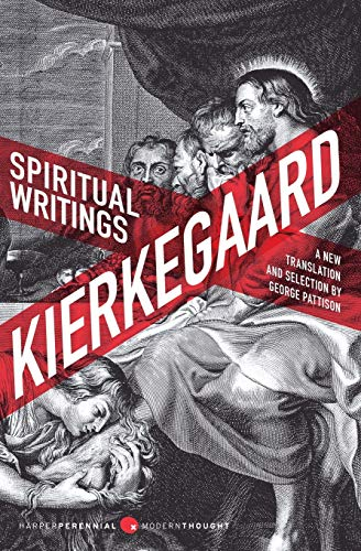 Spiritual Writings: A New Translation and Selection: Soren Kierkegaard, George