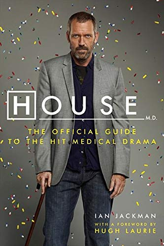 9780061876615: House, M.D.: The Official Guide to the Hit Medical Drama