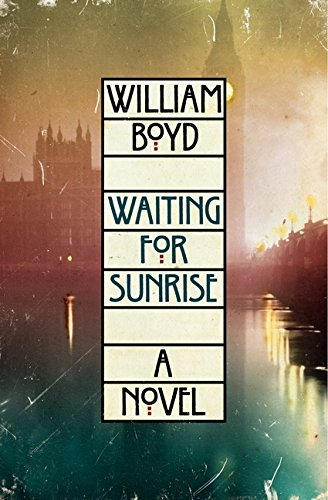 Waiting for Sunrise: A Novel: Boyd, William