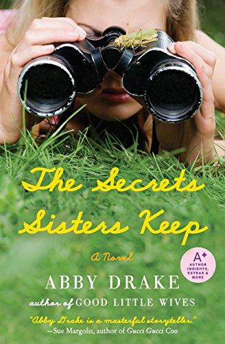 9780061878329: The Secrets Sisters Keep: A Novel
