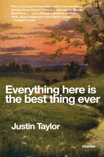 9780061881817: Everything Here Is the Best Thing Ever: Stories