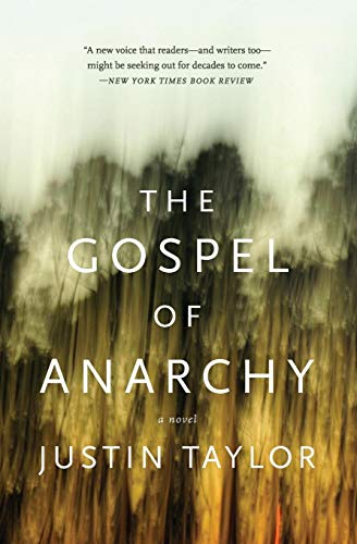 9780061881824: The Gospel of Anarchy: A Novel