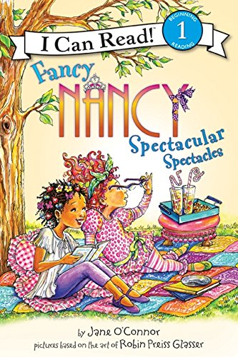 9780061882630: Fancy Nancy: Spectacular Spectacles (I Can Read Level 1)