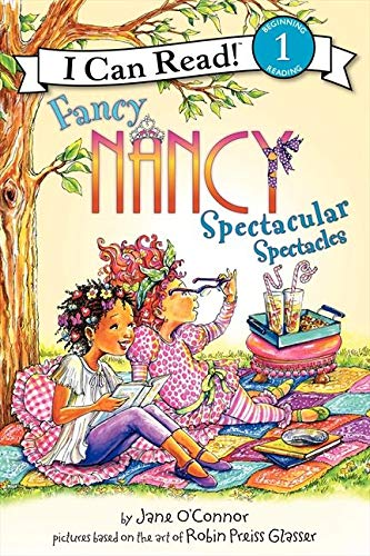 9780061882647: Fancy Nancy: Spectacular Spectacles (I Can Read Level 1)