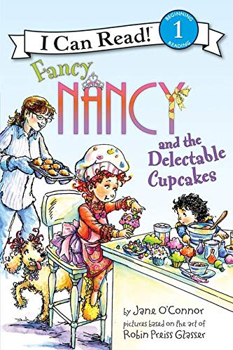 9780061882685: Fancy Nancy and the Delectable Cupcakes (I Can Read Level 1)