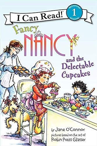 9780061882692: Fancy Nancy and the Delectable Cupcakes (I Can Read Fancy Nancy - Level 1 (Hardback))
