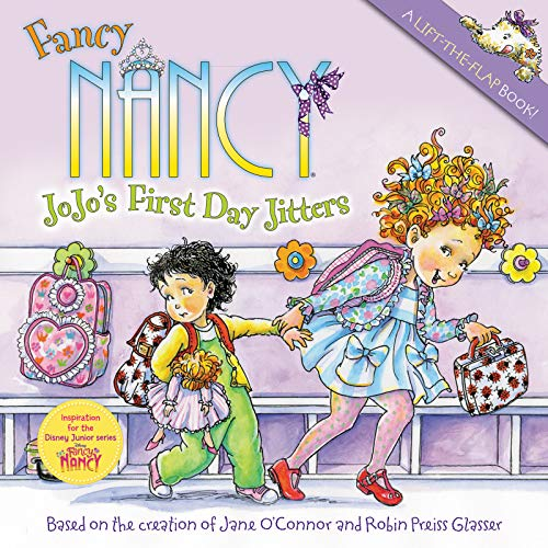9780061882722: Fancy Nancy: JoJo's First Day Jitters