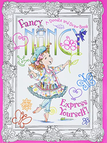 9780061882814: Fancy Nancy: Express Yourself!: A Doodle and Draw Book