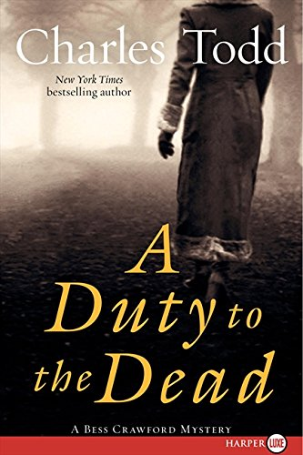 9780061883699: A Duty to the Dead: A Bess Crawford Mystery (Bess Crawford Mysteries)