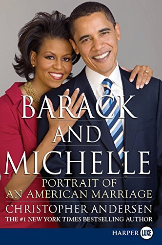 9780061884054: Barack and Michelle LP: Portrait of an American Marriage