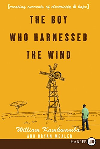 9780061884986: The Boy Who Harnessed the Wind: Creating Currents of Electricity and Hope