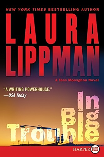 9780061885051: In Big Trouble LP (Tess Monaghan Mysteries)