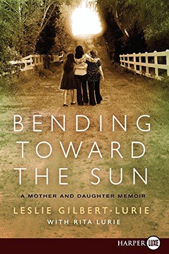 9780061885136: Bending Toward the Sun LP: A Mother and Daughter Memoir