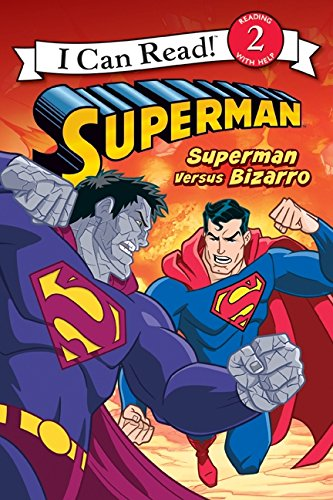 9780061885167: Superman Versus Bizarro (I Can Read. Level 2)