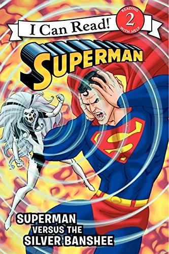 Superman Classic: Superman Versus the Silver Banshee (I Can Read Books: Level 2): Lemke, Donald