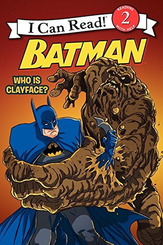 9780061885259: Batman Classic: Who Is Clayface? (I Can Read Level 2)