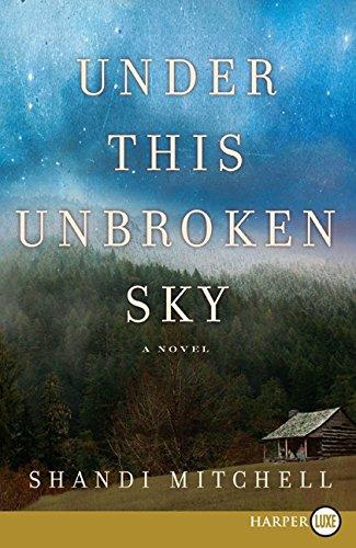 9780061885266: Under This Unbroken Sky: A Novel
