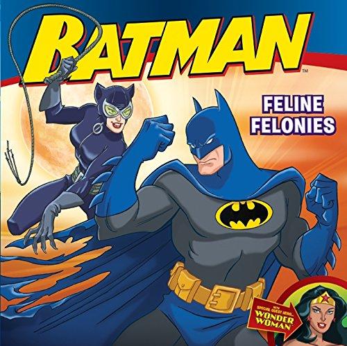 9780061885280: Batman Classic: Feline Felonies: With Wonder Woman