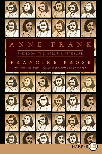 9780061885440: Anne Frank LP: The Book, the Life, the Afterlife