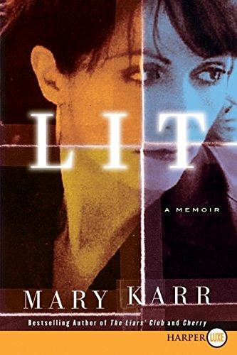 9780061885471: Lit: A Memoir