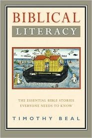 9780061885877: Biblical Literacy LP: The Essential Bible Stories Everyone Needs to Know