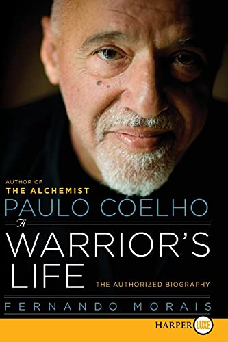 9780061885884: Paulo Coelho: A Warrior's Life: The Authorized Biography