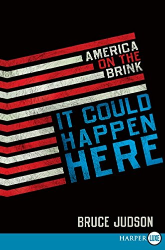 9780061885914: It Could Happen Here: America on the Brink