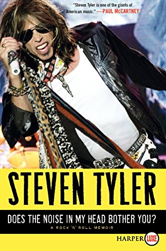 Does the Noise in My Head Bother You? LP: A Rock 'n' Roll Memoir: Tyler, Steven