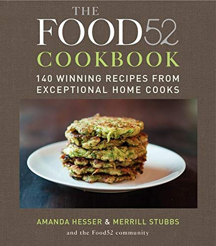 9780061887208: The Food52 Cookbook: 140 Winning Recipes from Exceptional Home Cooks