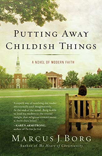 9780061888168: Putting Away Childish Things: A Novel of Modern Faith