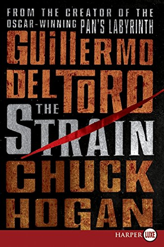 9780061893902: The Strain (The Strain Trilogy)